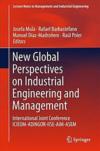 New Global Perspectives on Industrial Engineering and Management