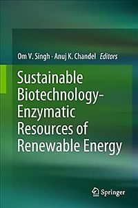 Sustainable Biotechnology- Enzymatic Resources of Renewable Energy