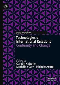 Technologies of International Relations