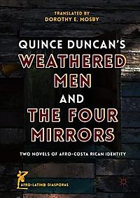 Quince Duncan's Weathered Men and the Four Mirrors