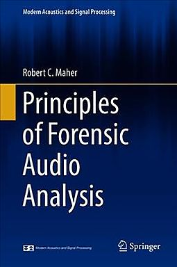 Principles of Forensic Audio Analysis