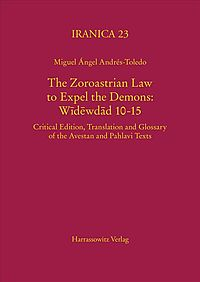 The Zoroastrian Law to Expel the Demons