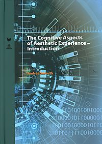 The Cognitive Aspects of Aesthetic Experience Introduction