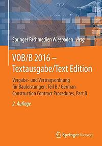 Vergabe- Und Vertragsordnung F?r Bauleistungen / German Construction Contract Procedures