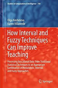 How Interval and Fuzzy Techniques Can Improve Teaching