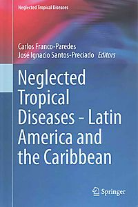 Neglected Tropical Diseases - Latin America and the Caribbean