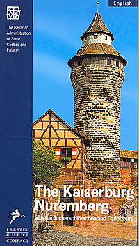 The Kaiserburg, Nuremberg