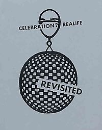 Celebration? Realife Revisted
