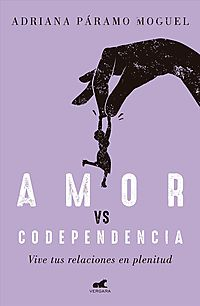 Amor Vs Codependencia / Love vs. Codependency