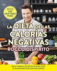 La dieta de las calor?as negativas/ The Negative Calorie Diet