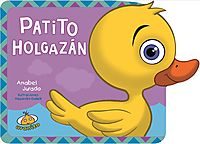 Patito holgazan/ Slob Little Duckling