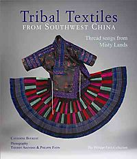 Tribal Textiles of Southwest China