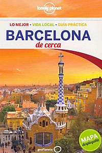 Lonely Planet Barcelona De Cerca