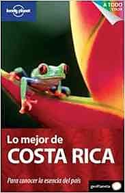 Lonely Planet Lo mejor de Costa Rica / Best of Costa Rica