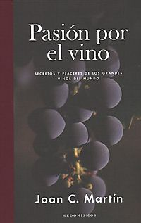 Pasion por el vino / Passion for Wine