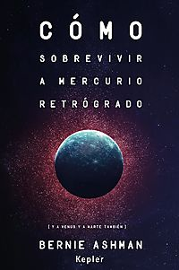 C?mo sobrevivir a Mercurio retrograde / How To Survive Mercury Retrograde