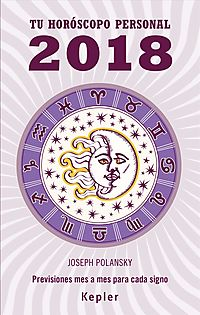T? horoscopo personal 2018/ Your 2018 Personal Horoscope