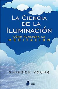 La ciencia de la iluminaci?n / The Science of Enlightenment