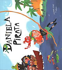 Daniela Pirata / Daniela the Pirate