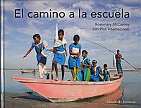 El camino a la escuela/ The Way to School