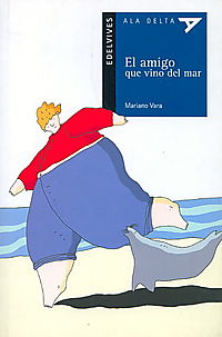 El amigo que vino del mar/ The friend who came from the sea