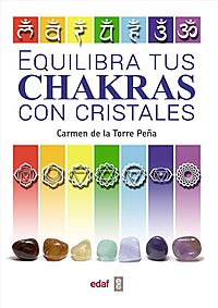 Equilibra tus chakras con cristales / Balance Your Chakras with Crystals
