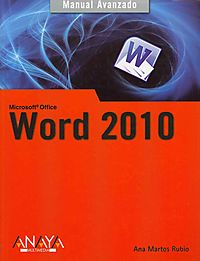 Manual avanzado de Word 2010 / Word 2010 Advanced Manual