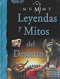 Leyendas y mitos del desierto / Legends and Myths of the Desert