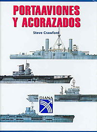Portaaviones y acorazados/ Battleships and Carriers