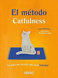 El metodo Catfulness / The Catfulness Method