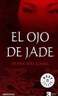 El ojo de Jade/ The Eye Of Jade