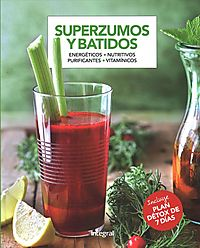 Superzumos y batidos / Super Juices and Shakes