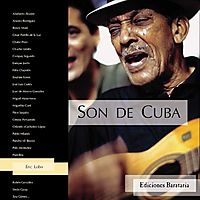 Son De Cuba / From Cuba, THe Masters of Son