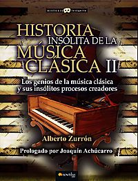 Historia Ins?lita de la M?sica Cl?sica/ Unusual History of Classical Music