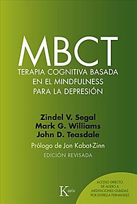 MBCT terapia cognitiva basada en el mindfulness para la depresi?n / MBCT cognitive therapy based on mindfulness for depression