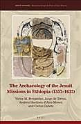 The Archaeology of the Jesuit Missions in Ethiopia 1557-1632
