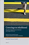 Crossings to Adulthood