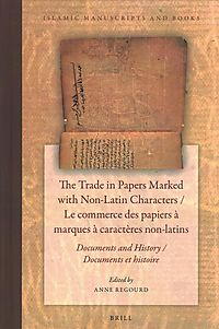 The Trade in Papers Marked With Non-Latin Characters / Le Commerce des Papiers a marques a caract?res non-latins