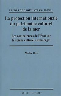 La Protection Internationale Du Patrimoine Culturel De La Mer