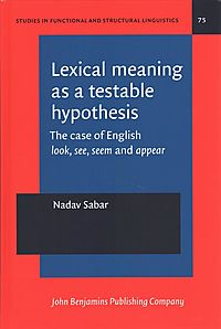 Lexical Meaning As a Testable Hypothesis