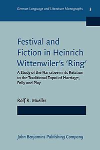 Festival and Fiction in Heinrich Wittenwiler's Ring