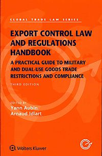 Export Control Law and Regulations Handbook