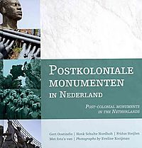 Postkoloniale Monumenten in Nederland / Post-Colonial Monuments in the Netherlands
