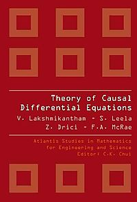 Theory of Causal Differential Equations