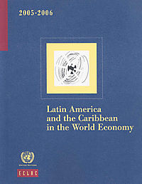 Latin America and the Caribbean in the World Economy 2005-2006
