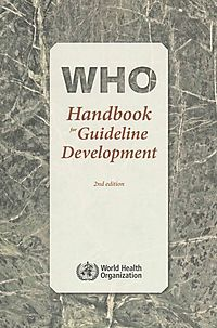 Who Handbook for Guideline Development
