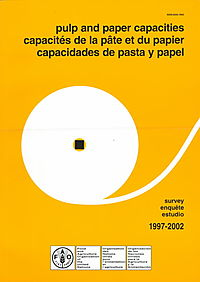 Pulp and Paper Capacities/Capacites De LA Pate Et Du Papier/Capacidades De Pasta Y Papel