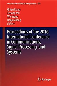 Proceedings of the 2016 International Conference in Communications, Signal Processing, and Systems