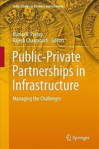 Public-private Partnerships in Infrastructure