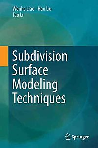Subdivision Surface Modeling Techniques